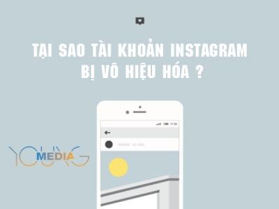 Tại sao tài khoản Instagram bị vô hiệu hóa ?